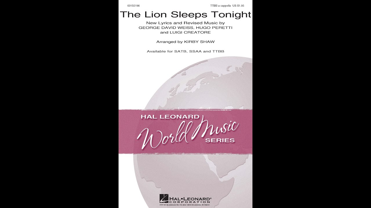 The Lion Sleeps Tonight (TTBB Choir) - Arranged by Kirby Shaw