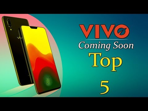 Vivo Top 5 Mobiles UpComing In August, 2018 HD