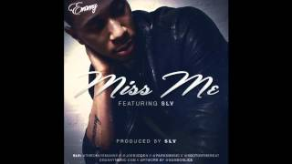 Emanny - Miss Me ft. Joe Budden YouTube Videos