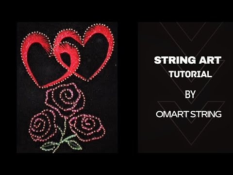 String Arts How to Make  Flowers And Hearts