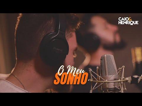 Meu sonho - Caio & Henrique