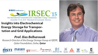 Prof. Ilias Belharouak, Keynote Speaker In IRSEC'15
