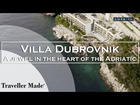 Croatia : Villa Dubrovnik, a jewel in the historical heart of the Adriatic - LUXE.TV