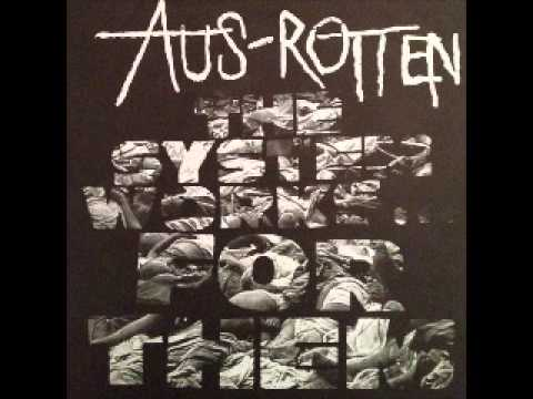 AUS-ROTTEN - The System Works... For Them