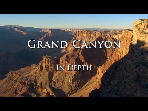 Grand Canyon In Depth - 01 - More Than A View