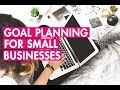 GOAL PLANNING for small businesses