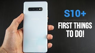 Samsung Galaxy S10 - First 12 Things To Do!