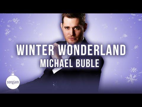 Michael Bublé - Winter Wonderland (Official Karaoke Version) | SongJam