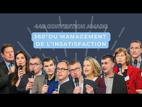 """""""360 du management de l'insatisfaction client"""" - 44ème Convention AMARC"""