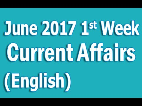 Current Affairs June 2017 1st Week in English