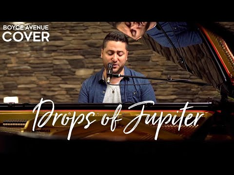 Drops of Jupiter - Train (Boyce Avenue piano acoustic cover) on Spotify & Apple
