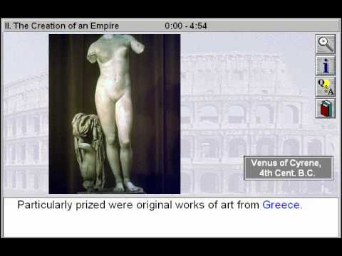 History of Art: Ancient Rome: The Creation of an Empire