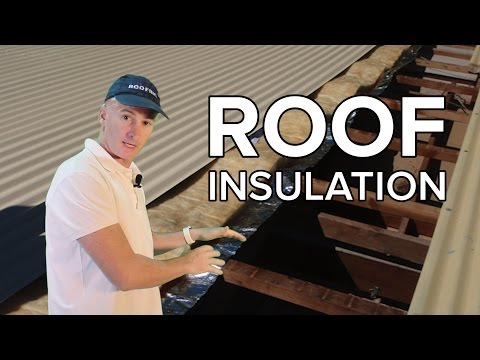 ROOF INSULATION - Queensland Roofing