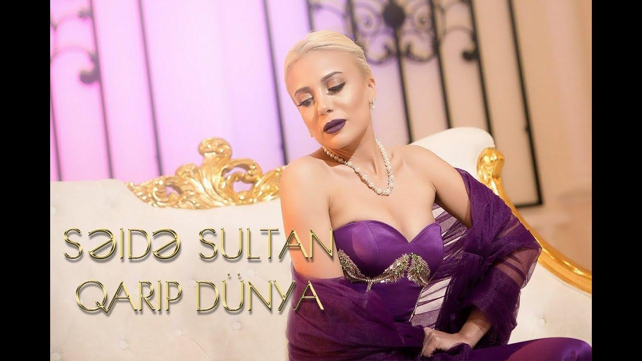Seide Sultan Qarip Dunya 2018 Official Video Youtube