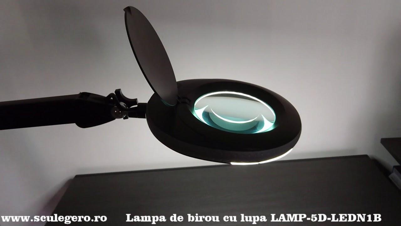 Lampa De Birou Cu Lupa Lamp 5d Ledn1b Www Sculegero Ro Youtube