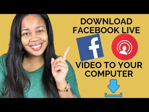 How To Download Facebook Live Videos To Your Computer [NEW 2019 Version]
