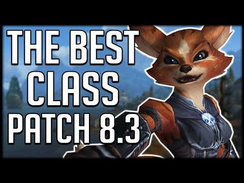 What's The BEST CLASS In Patch 8.3 So Far? | WoW BfA