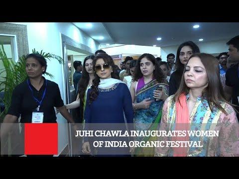 Juhi Chawla Inaugurates Women Of India Organic Festival
