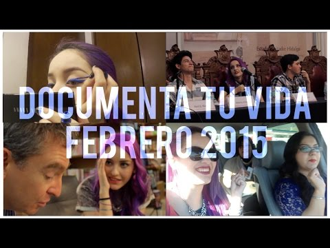 Documenta tu Vida (Document your Life) – Febrero 2015 | LasPalabrasDeFa
