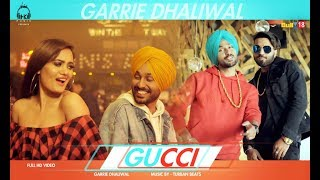 Gucci Garrie Dhaliwal Free MP3 Song Download 320 Kbps