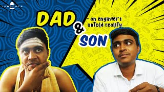 Dad & son - an engineer's untold reality