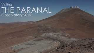 Visiting the Paranal Observatory 2015