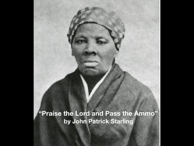 """""""Praise the Lord and Pass the Ammo""""   by John Patrick Starling"""
