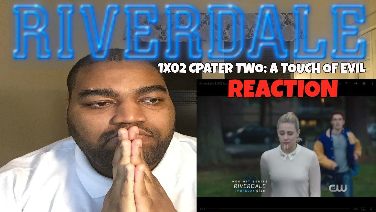 """Download Riverdale 1x02 """"Chapter Two: A Touch of Evil"""" REACTION"""