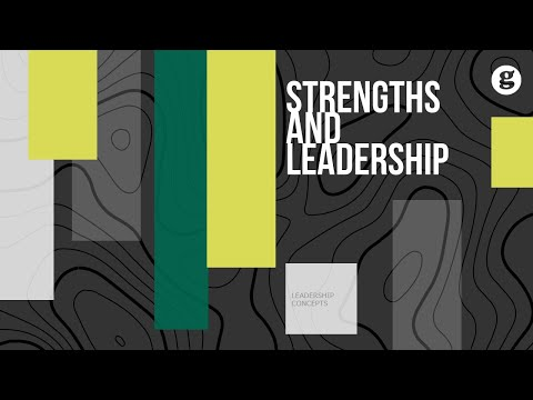Strengths and Leadership