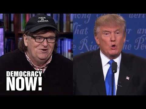 """Michael Moore: If Elected, Donald Trump Would Be """"Last President of the United States"""""""