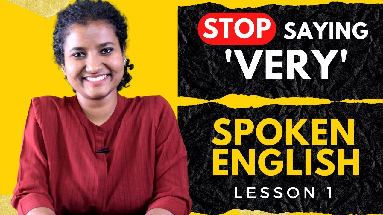 LEARN ENGLISH: Stop using VERY (with sentences)