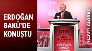 Cumhurbaşkanı Erdoğan Azerbaycan'da Konuştu!