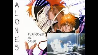 "[English Dub] ""Alones"" -- Bleach OP 6/Aqua Timez"