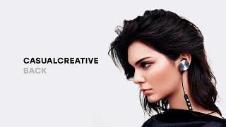 CASUALCREATIVE - BACK cмотреть видео онлайн бесплатно в высоком качестве - HDVIDEO