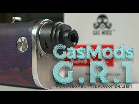 Gas Mods GR 1-  An Awesome little flavor chaser! Mp3