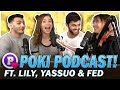 Twitch Bans   Private Life vs  Streaming Ft  LilyPichu  Yassuo  Fed   Poki Podcast