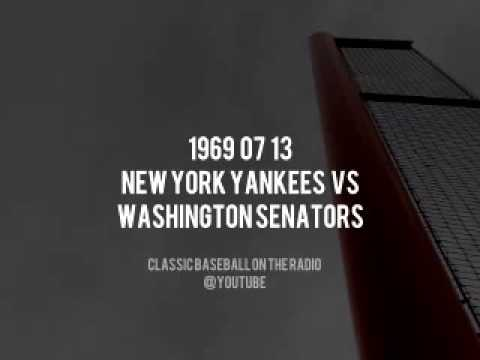 1969 07 13 New York Yankees vs Washington Senators Radio Broadcast Restored