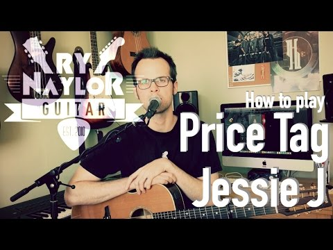 Price Tag Guitar Tutorial (Jessie J) Easy Beginner Guitar Lesson ...