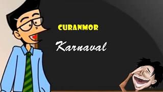 Curanmor - Karnaval | Humor Ngapak Cilacap