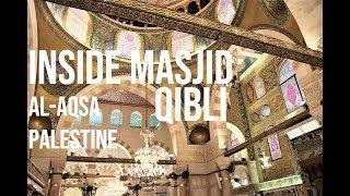AL AQSA 2018 - INSIDE MASJID QIBLI (VLOG 3)