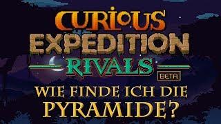 Curious Expedition Rivals: Wie finde ich die Pyramide? (Und andere News & Erkenntnisse...)