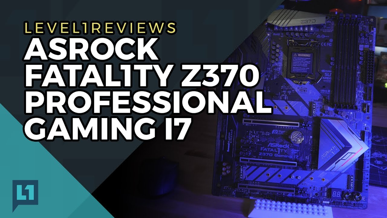 ASRock Fatal1ty Z370 Professional Gaming i7 Review + Linux Test