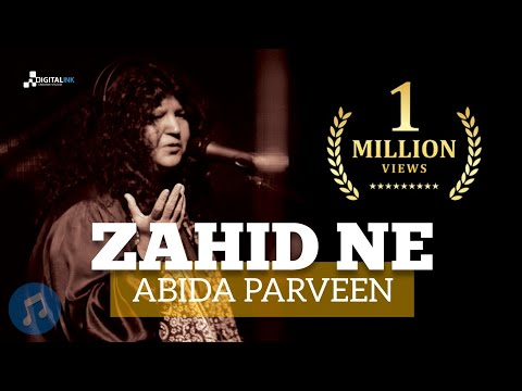 Zahid Ne Mera Hasil-e-Eman - [Abida Parveen]