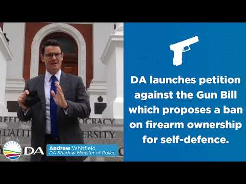 DA launches petition against the Gun Bill which proposes a ban on firearm ownership for self-defence