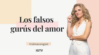LOS FALSOS GURÚS DEL AMOR // SILVIA CONGOST
