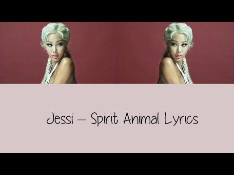 Jessi - Spirit Animal [Lyrics]