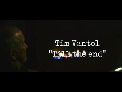 Tim Vantol - Till The End (Official Video)
