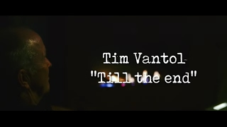 Tim Vantol - Till The End (Official Video)