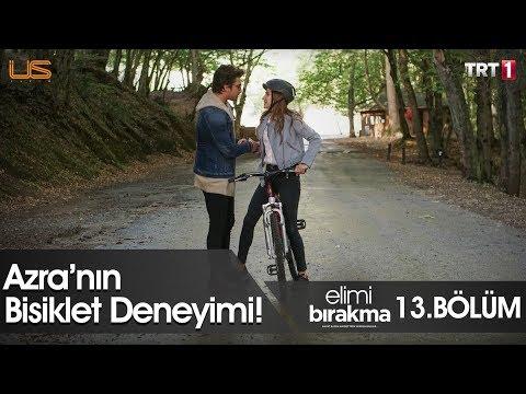 Azra'nın bisiklet deneyimi! - Elimi Bırakma 13. Bölüm