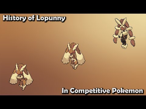 How GOOD Was Lopunny ACTUALLY? - History Of Lopunny In Competitive Pokemon (Gens 4-7)